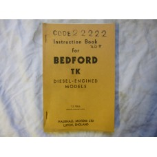 Bedford TK Diesel Engined Models Instruction Book Army Code 22222